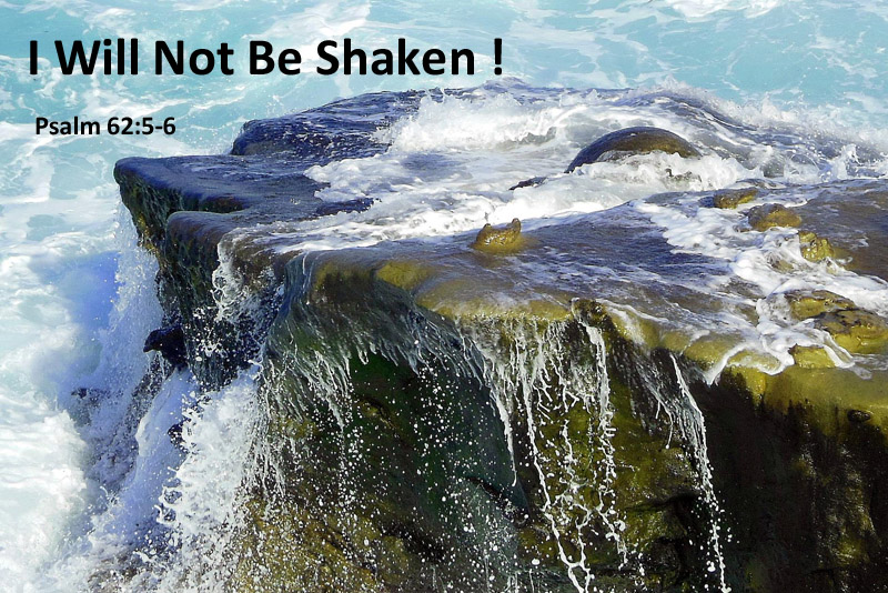 I Will Not Be Shaken - Memory Verse
